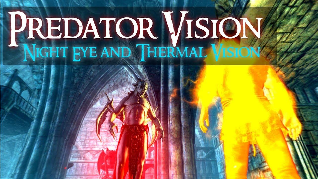 SKYRIM (Special Edition) MOD : Predator Vision v 2 0