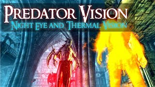 SKYRIM Special Edition MOD Predator Vision v.2.0