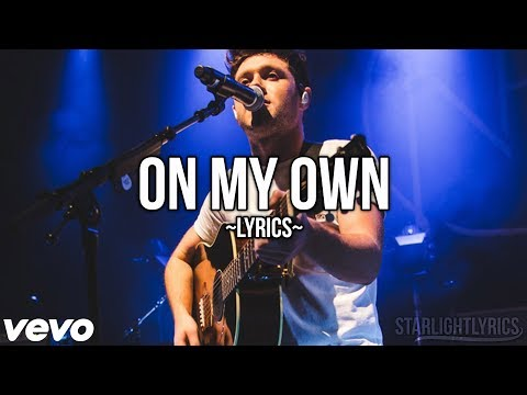 Niall Horan - On My Own (Lyrics) HD // STUDIO VERSION