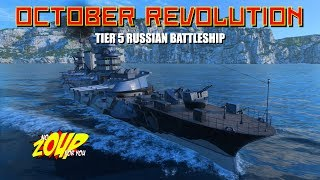 Video October Revolution T5 Russian Battleship- World of Warships download MP3, 3GP, MP4, WEBM, AVI, FLV Juni 2018