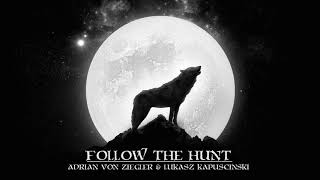 Celtic Music - Follow the Hunt (feat. Lukasz Kapuscinski)