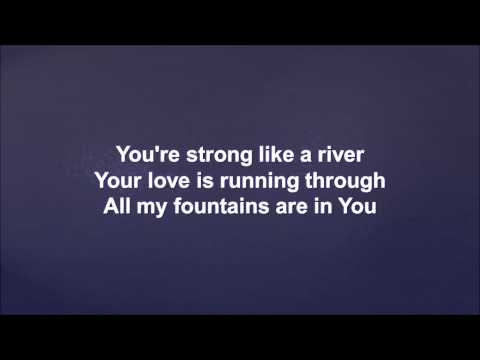 Chris Tomlin - All My Fountains - Lyric Video