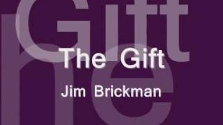 The Gift   Jim Brickman Lyrics