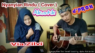 Gambar cover Nyanyian Rindu (cover) by : d'pRoX feat Via Zilvi