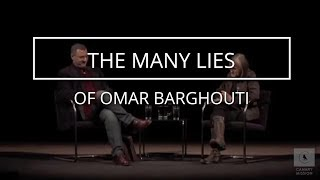 The Many Lies of Omar Barghouti