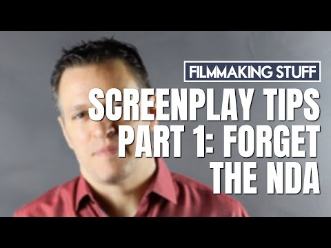 Screenplay Tips, Part 1: Forget the NDA