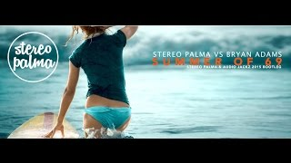 Stereo Palma vs Bryan Adams - Summer of