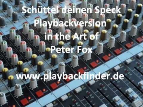 Schüttel deinen Speck - Playback/ Karaoke in the Art of Peter Fox