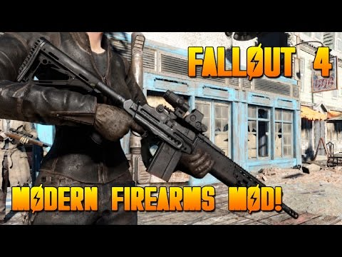 Fallout 4 MODS-Modern Firearms Weapon Mod-NEW MODERN WEAPONS! (FALLOUT 4 XBOX ONE MOD SHOWCASE)