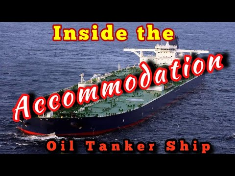 life at Sea | Inside the Accommodation of a Crude Oil Tanker