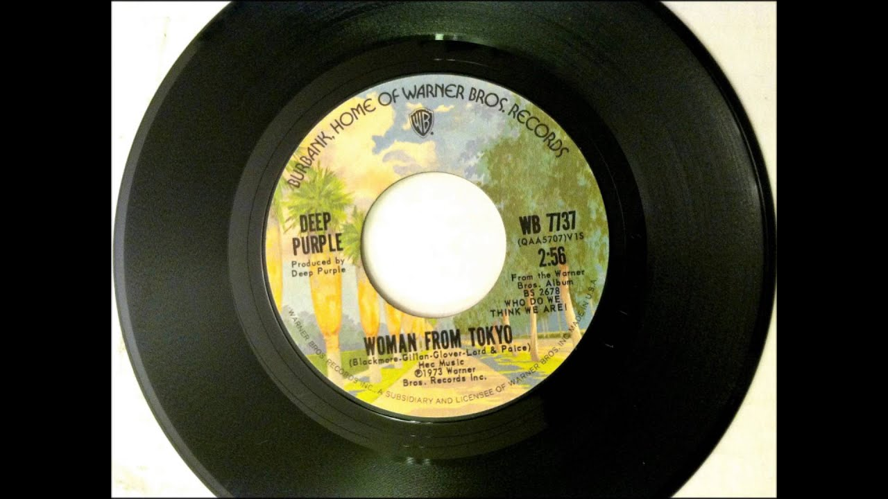 Woman From Tokyo Deep Purple 1973 Vinyl 45rpm Youtube
