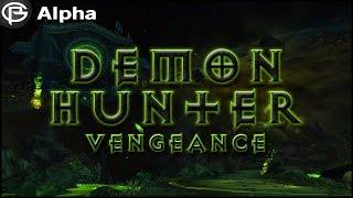Vengeance Demon Hunter - Artifact Questline and Class Hall