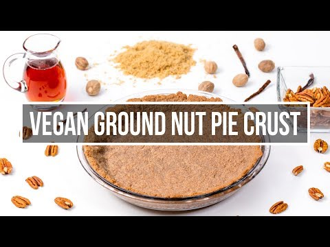 Gluten free and Vegan Ground Nut Pie Crust