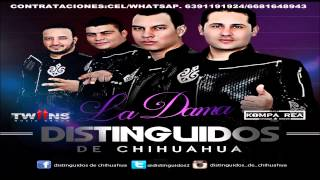 Distinguidos De Chihuahua -  Album (La Dama) 2015