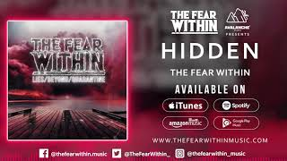 THE FEAR WITHIN - Hidden (OFFICIAL AUDIO)