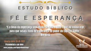 Estudo Bíblico: Fé e Esperança