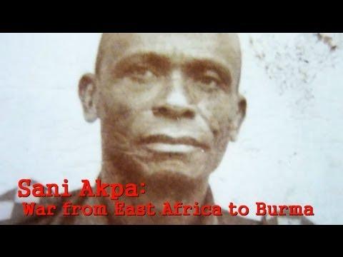 Sani Akpa: War from East Africa to Burma