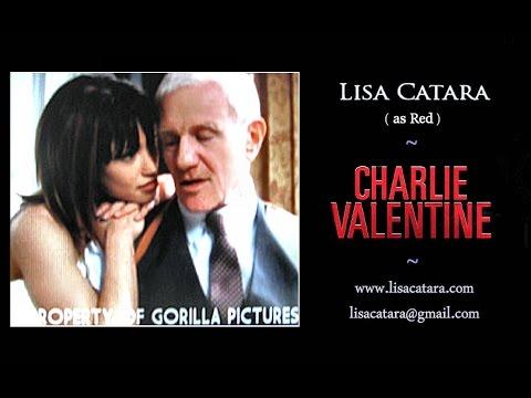 Lisa Catara  CHARLIE VALENTINE,