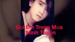 Gọi Em Trong Mưa - Minh Thuận