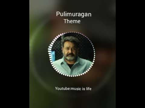 Pulimurugan bgm belongs to entry of Mohanlal