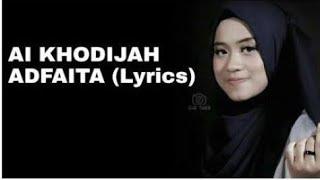 Shalawat Merdu ADFAITA Versi Ai Khodijah (Lirik)