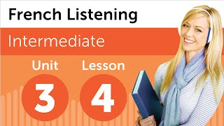 French Listening Comprehension - Talking About a Person in French