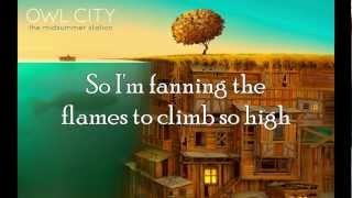 Repeat youtube video Owl City - Embers with Lyrics (HQ)