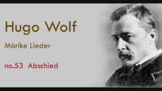 Hugo Wolf Mörike Lieder Abschied