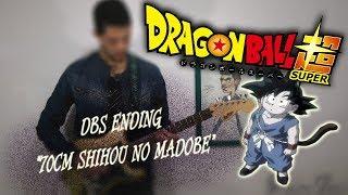 DRAGON BALL SUPER ENDING 10 [70 CM Shihou no Madobe] - GUITAR COVER