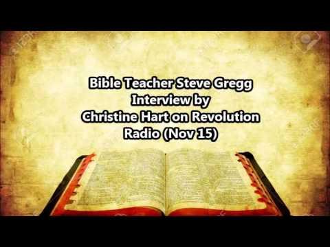 Bible teacher Steve Gregg Interview on REVOLUTIONRADIO@freedomslips.com