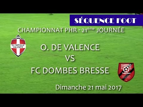 Sequence Foot PHR OV vs DOMBES BRESSE 21 05 2017