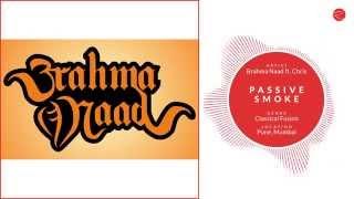 RM | Brahma Naad - Passive Smoke [Live]