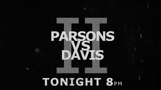 Parsons vs Davis II Promo