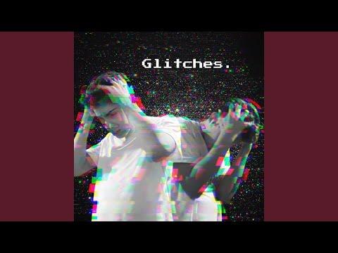 Glitches.