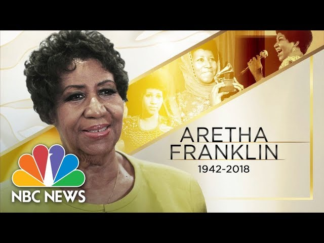 'Queen of Soul' Aretha Franklin Passes Away At Age 76 | NBC News
