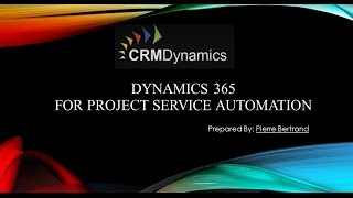 Microsoft Dynamics 365 for Project Services Automation