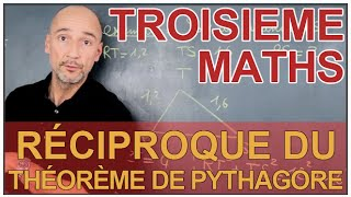 Réciproque du théorème de Pythagore - Maths 3e - Les Bons Profs