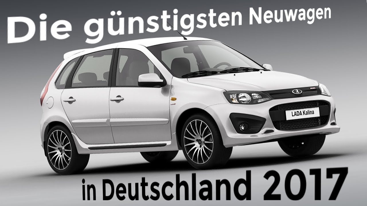Die Günstigsten Neuwagen In Deutschland 2017 Top 5 Autofakten