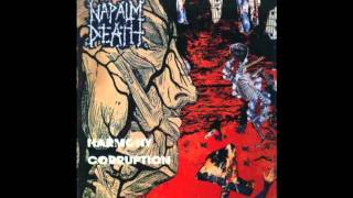 Napalm Death - The Chains The Bind Us