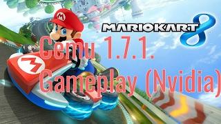 Mario Kart 8 Cemu 1.7.1 Nvidia