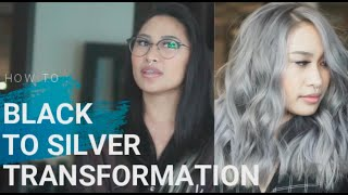 HOW TO: FROM BLACK TO SILVER HAIR