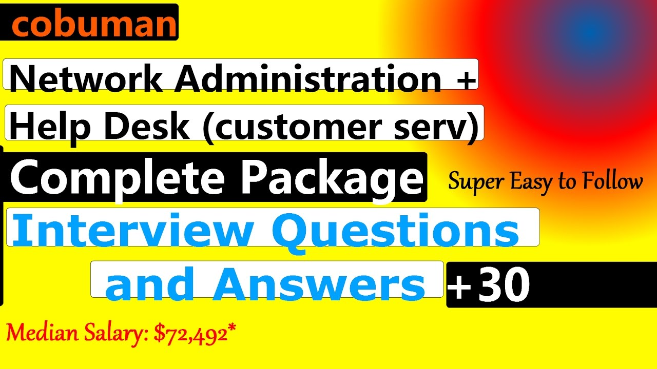 Network Administration and Help Desk Interview Questions and ...