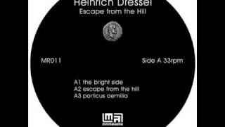 Heinrich Dressel - Escape From The Hill (Escape From The Hill - Minimal Rome - 2008)