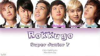 Super Junior-T – Rokkugo