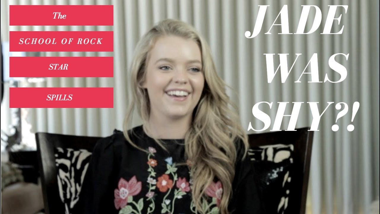 school of rock star jade pettyjohn reveals how she overcame her shyness