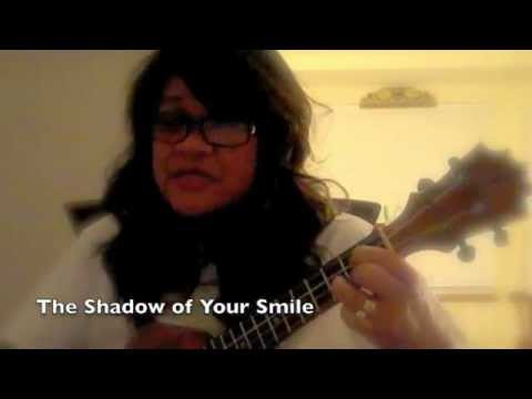 The Shadow Of Your Smile Ukulele Cover Youtube