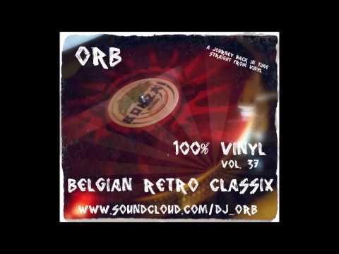 Orb - 100% Vinyl Vol37 - Belgian Retro Classix (carat,extreme,illusion,balmoral,cherrymoon,...)