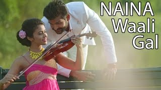 Naina Waali Gal ● Yuvraj Hans ● Canada Di Flight ● New Punjabi Songs 2016