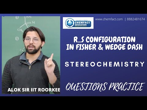 STEREOCHEMISTRY | LEC 4  | Part1 | R_s Configuration In Fisher Projection And Wedge And Dash