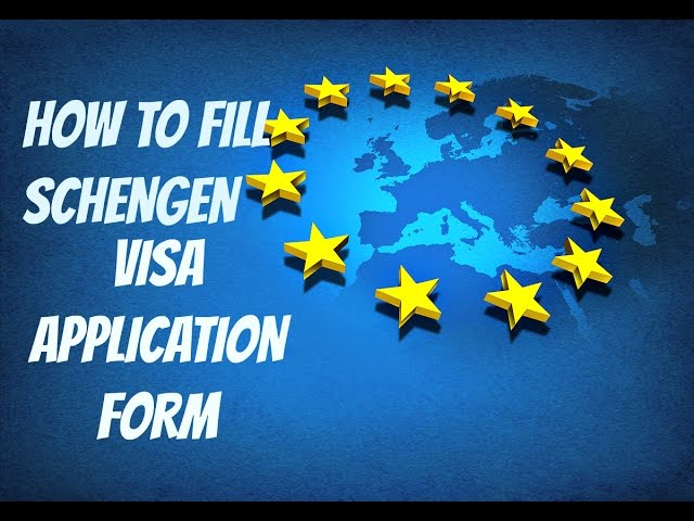 How To Fill Schengen Visa Application Form 2019 Step By Step Guide Youtube